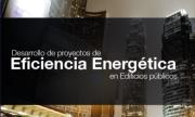 Líneas de apoyo al desarrollo de proyectos de eficiencia energética en edificios públicos en Chile.