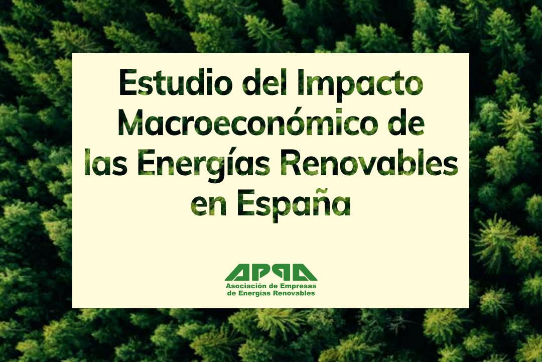 Estudio de Impacto Macroeconómico de las Renovables en España