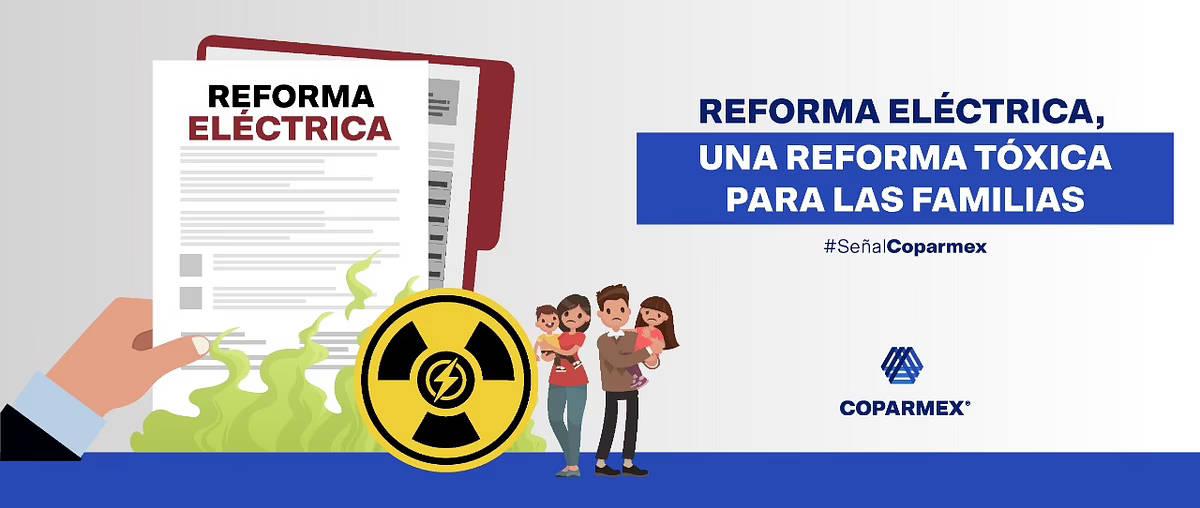 Reforma Eléctrica en México, una Reforma Tóxica para las Familias