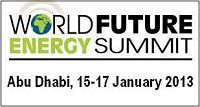 World Future Energy Summit Abu Dhabi 2013 : Encuentro Mundial Energía y Medio ambiente